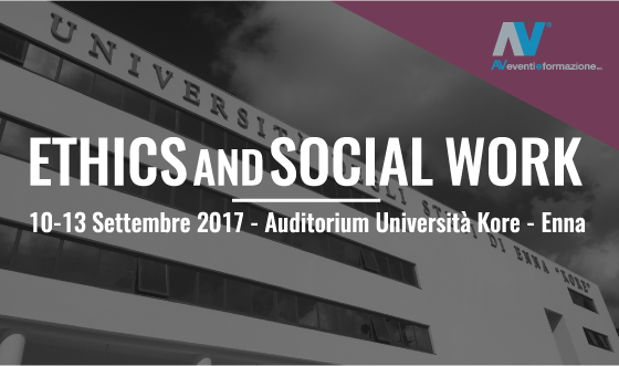 Ethics and Social Work - 10-13 Settembre - Enna