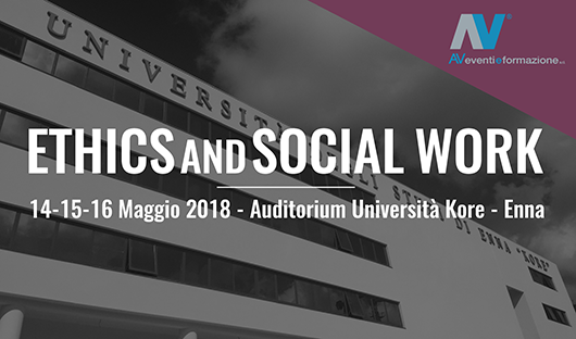 Ethics and Social Work - 14-15-16 Maggio 2018 - Enna
