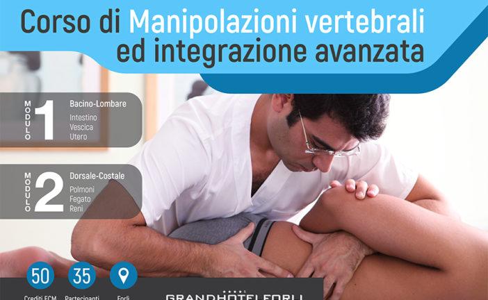 Corso di Manipolazioni Vertebrali ed integrazione avanzata – Forlì