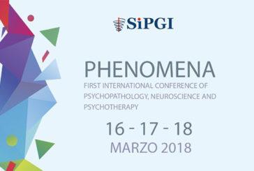 Phenomena , convegno internazionale di Psicopatologia, Neuroscienze e Psicoterapia
