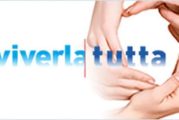 """""""Viverla Tutta"""" la prima campagna di medicina narrativa"""
