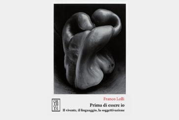 """Psicoanalisi, a Napoli la Presentazione """"Prima di essere io"""" di Franco Lolli"""