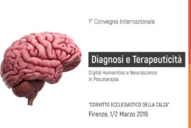 DIAGNOSI E TERAPEUTICITÀ – DIGITAL HUMANITIES E NEUROSCIENZE IN PSICOTERAPIA