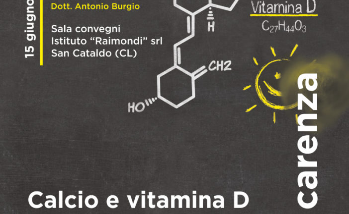 CALCIO E VITAMINA D – UNA QUESTIONE DI CARENZA
