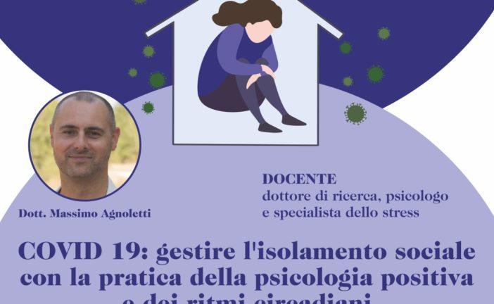 SEMINARIO ONLINE – COVID 19: GESTIRE L'ISOLAMENTO SOCIALE CON LA PRATICA DELLA PSICOLOGIA POSITIVA E DEI RITMI CIRCADIANI