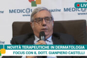 Dermatologia, novità terapeutiche per Dermatite Atopica. Intervista al dott. Castelli