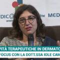 Terapia malattie dermatologiche - intervista alla dott.ssa Iole Campo