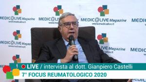 7° focus reumatologico - intervista al dott. gianpiero castelli